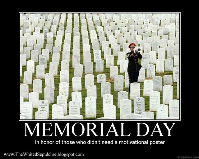 Reflections On Memorial Day >> Memorial Day