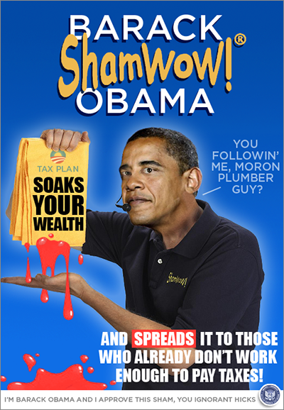 Obama ShamWoW - The pitchman for Socialism and Ruin