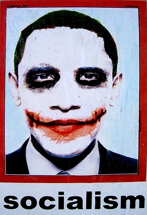 Obama as The Joker - Socialism