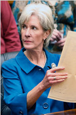 "HHS Secretary Kathleen ""Kill All You Want; We'll Fund More"" Sebelius - She never heard of a fetus she didn't want you to pay to murder"