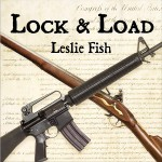Leslie Fish's New Release of Lock And Load