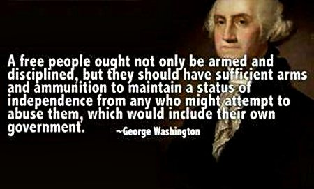 A free people ought not only to be armed and disciplined, but they should have sufficient arms and ammunition to maintain a status of independence from any who might attempt to abuse them, which would include their own government.