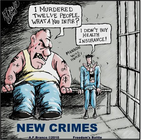 New Crimes - Not buying ObamaCare or anything else the Obama Regime tells you to buy