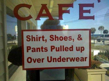 Restaurant - No Sagging Sign