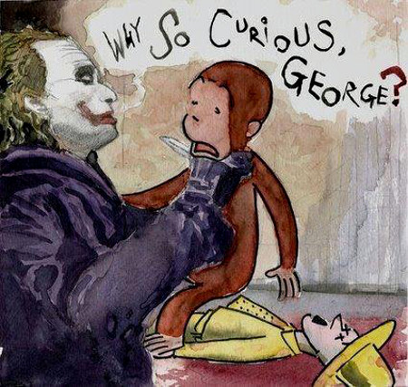 Why So Curious, George?