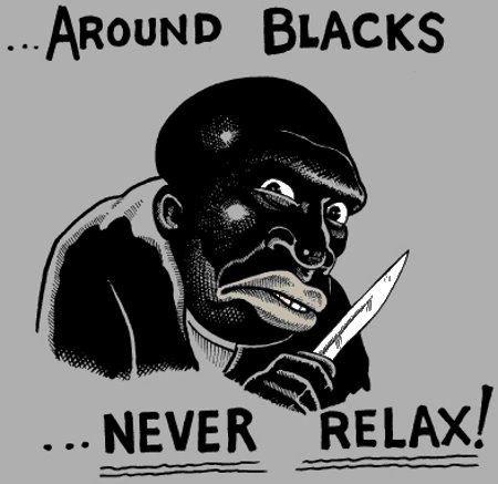 Around Blacks Never Relax