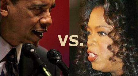 Obama vs. Oprah