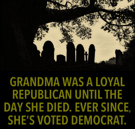 The dead shall rise and vote for the Dems