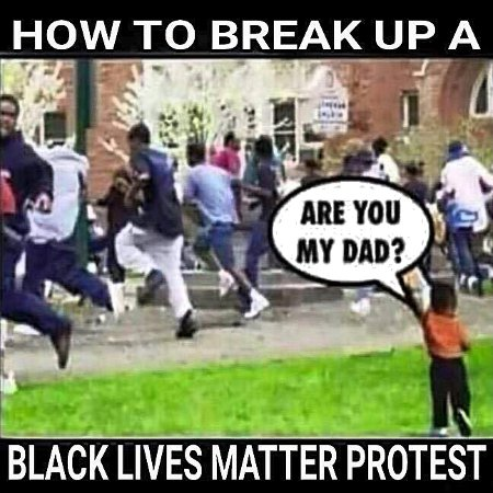 Breaking Up #BlackLivesMatter Riots Is Actually Damn Easy