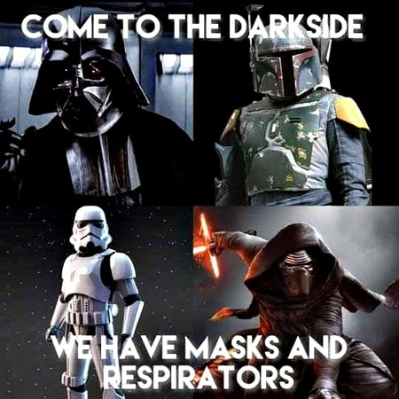 It's like that! While the Dark Side had me at cookies, masks and respirators seem like a strong draw these days. :lol: