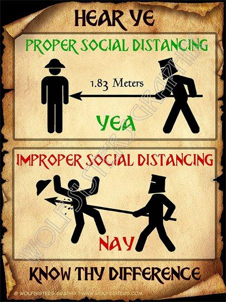 Ye Olde Social Distancing