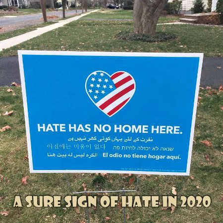 Sure Sign Of Hate In 2020