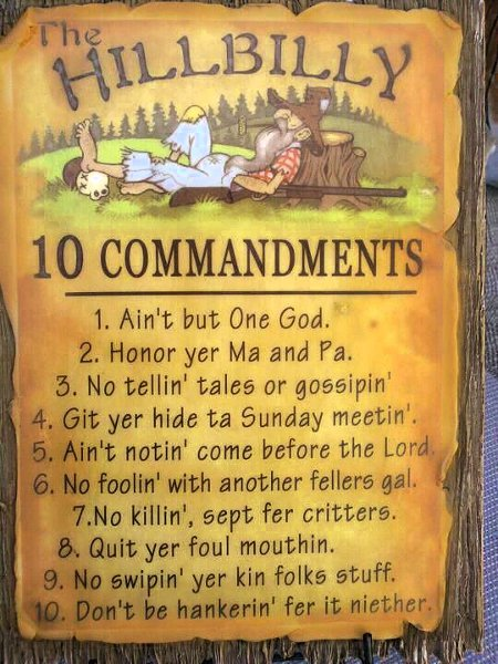 Simple Rules In Simple Words The Hillbilly 10 Commandments