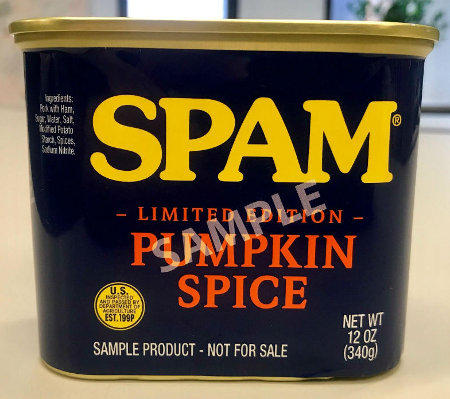 Pumpkin Spice Spam? Yeah, It's Real